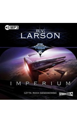 Star Force. Tom 6. Imperium - B.V. Larson - Audiobook - 978-83-8146-254-9