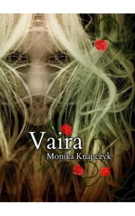 Vaira - Monika Knapczyk - Ebook - 978-83-949246-5-2