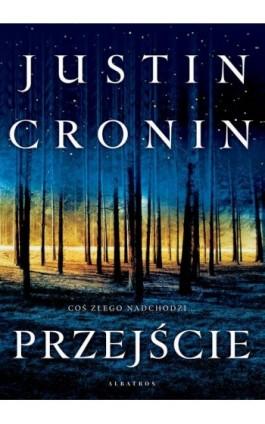 Przejście - Justin Cronin - Ebook - 978-83-8125-531-8