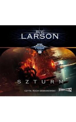 Star Force. Tom 8. Szturm - B.V. Larson - Audiobook - 978-83-8146-387-4
