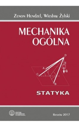 Mechanika ogólna. Statyka - Zenon Hendzel - Ebook - 978-83-7934-241-9