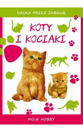 Koty i kociaki - Beata Guzowska - Ebook - 978-83-8114-745-3