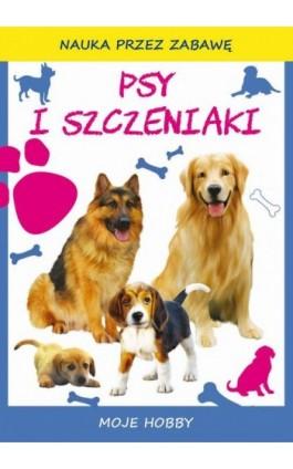 Psy i szczeniaki - Beata Guzowska - Ebook - 978-83-8114-746-0