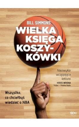 Wielka księga koszykówki - Bill Simmons - Ebook - 978-83-8129-274-0