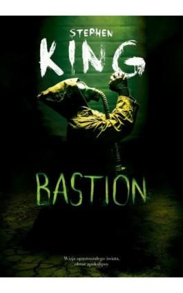 Bastion - Stephen King - Ebook - 978-83-8125-441-0