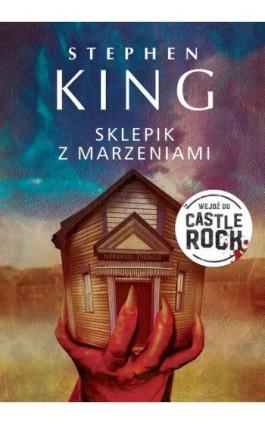 Sklepik z marzeniami - Stephen King - Ebook - 978-83-8125-462-5