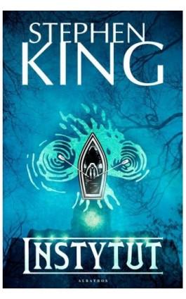 Instytut - Stephen King - Ebook - 978-83-8125-772-5