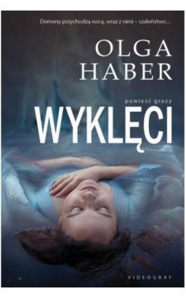 Wyklęci - Olga Haber - Ebook - 978-83-7835-418-5