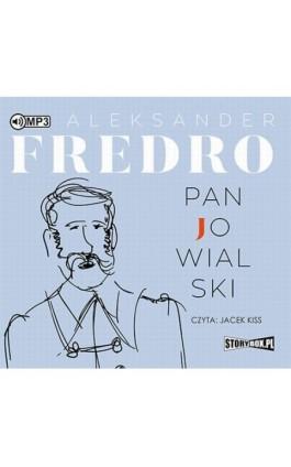 Pan Jowialski - Aleksander Fredro - Audiobook - 978-83-8146-026-2