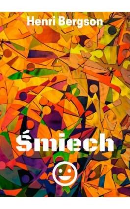 Śmiech - Henri Bergson - Ebook - 978-83-8119-493-8