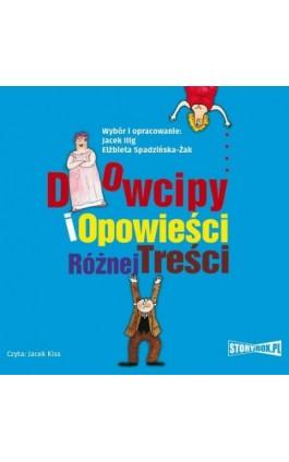 Dowcipy i opowieści różnej treści - Jacek Illg - Audiobook - 978-83-8146-603-5