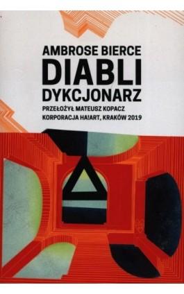 Diabli dykcjonarz - Ambrose Bierce - Ebook - 978-83-65739-91-9