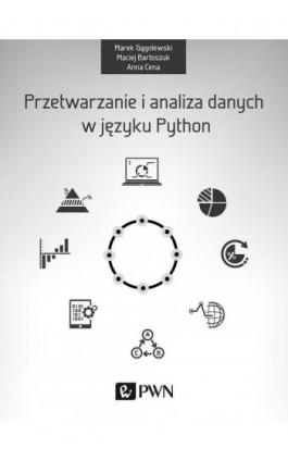Przetwarzanie i analiza danych w języku Python - Anna Cena - Ebook - 978-83-01-18940-2