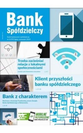 Bank spółdzielczy 3/593, lipiec-wrzesień 2019 - Robert Azembski - Ebook