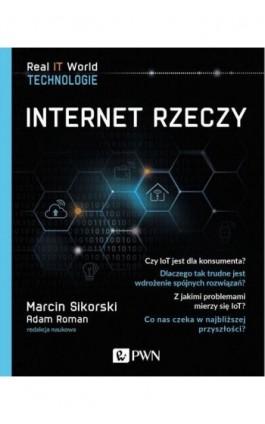 Internet Rzeczy - Marcin Sikorski - Ebook - 978-83-01-20847-9