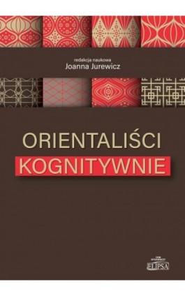 Orientaliści kognitywnie - Ebook - 978-83-8017-191-6