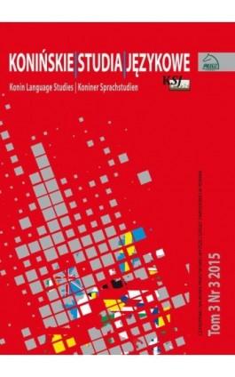 Konińskie Studia Językowe Tom 3 Nr 3 2015 - Ebook