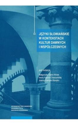 Języki słowiańskie w kontekstach kultur dawnych i współczesnych - Ebook - 978-83-231-4148-8