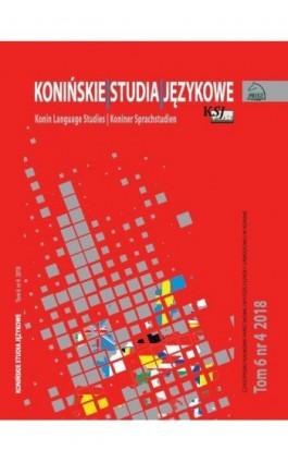 Konińskie Studia Językowe Tom 6 Nr 4 2018 - Ebook