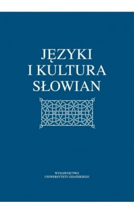 Języki i kultura Słowian - Ebook - 978-83-7865-973-0