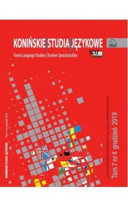 Konińskie Studia Językowe Tom 7 Nr 4 2019 - Ebook