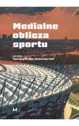 Medialne oblicza sportu - Ebook - 978-83-8142-740-1