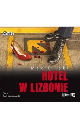 Hotel w Lizbonie - Max Bilski - Audiobook - 978-83-8146-114-6