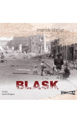 Blask - Marek Stelar - Audiobook - 978-83-8194-323-9