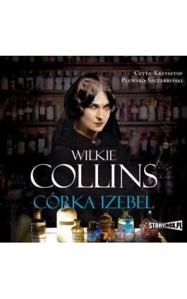 Córka Izebel - Wilkie Collins - Audiobook - 978-83-8146-886-2