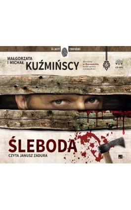 Śleboda - Małgorzata Kuźmińska - Audiobook - 978-83-951090-7-2