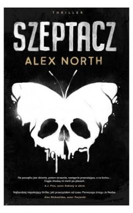 Szeptacz - Alex North - Ebook - 978-83-287-1247-8