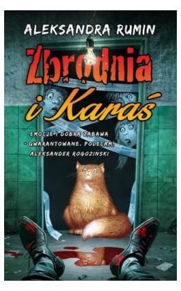 Zbrodnia i Karaś - Aleksandra Rumin - Ebook - 978-83-62577-91-0