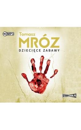 Dziecięce zabawy - Tomasz Mróz - Audiobook - 978-83-8146-433-8