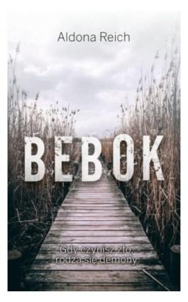 Bebok - Aldona Reich - Ebook - 978-83-65950-40-6