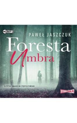 Foresta Umbra - Paweł Jaszczuk - Audiobook - 978-83-65983-59-6