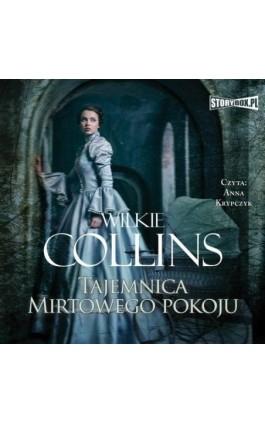 Tajemnica Mirtowego Pokoju - Wilkie Collins - Audiobook - 978-83-8146-867-1