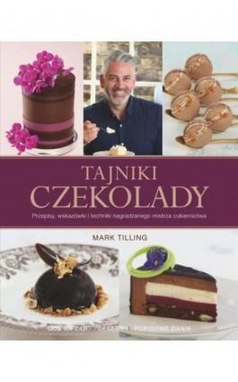 Tajniki czekolady - Mark Tilling - Ebook - 978-83-7541-401-1