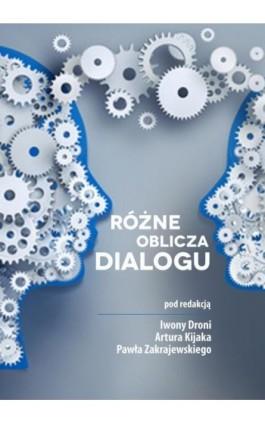 Różne oblicza dialogu - Ebook - 978-83-66165-35-9