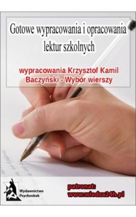 """Wypracowania - Krzysztof Kamil Baczyński """"Wybór wierszy"""" - Praca zbiorowa - Ebook - 978-83-6354-864-3"""