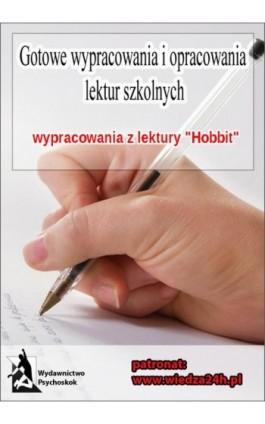 """Wypracowania - J.R.R Tolkien """"Hobbit"""" - Praca zbiorowa - Ebook - 978-83-7900-810-0"""