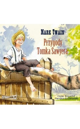 Przygody Tomka Sawyera - Mark Twain - Audiobook - 978-83-8194-419-9
