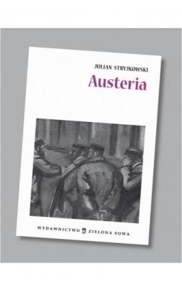 Austeria audio lektura - Julian Stryjkowski - Audiobook - 978-83-265-0564-5