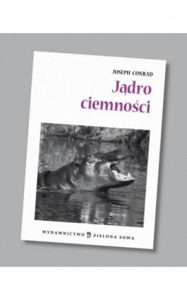 Jądro ciemności audio lektura - Joseph Conrad - Audiobook - 978-83-265-0562-1