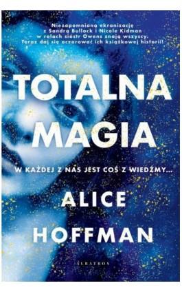 Totalna magia - Alice Hoffman - Ebook - 978-83-8125-927-9