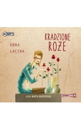 Kradzione róże - Anna Łacina - Audiobook - 978-83-8146-011-8