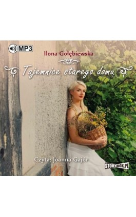 Tajemnice starego domu - Ilona Gołębiewska - Audiobook - 978-83-8146-116-0