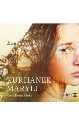 Kurhanek Maryli - Ewa Bauer - Audiobook - 978-83-8146-723-0