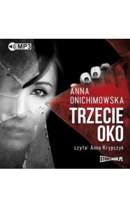 Trzecie oko - Anna Onichimowska - Audiobook - 978-83-8146-272-3