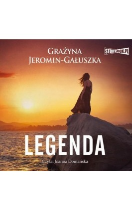 Legenda - Grażyna Jeromin-Gałuszka - Audiobook - 978-83-8146-727-8