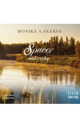 Spacer nad rzeką - Monika A. Oleksa - Audiobook - 978-83-8146-882-4